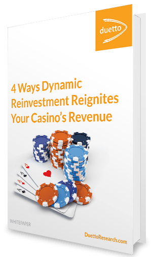 Whitepaper: 4 Ways Dynamic Reinvestment Reignites Your Casino's Revenue
