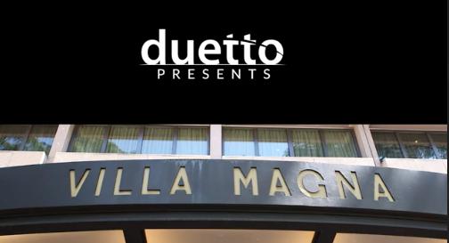 Duetto Presents: Hotel Villa Magna